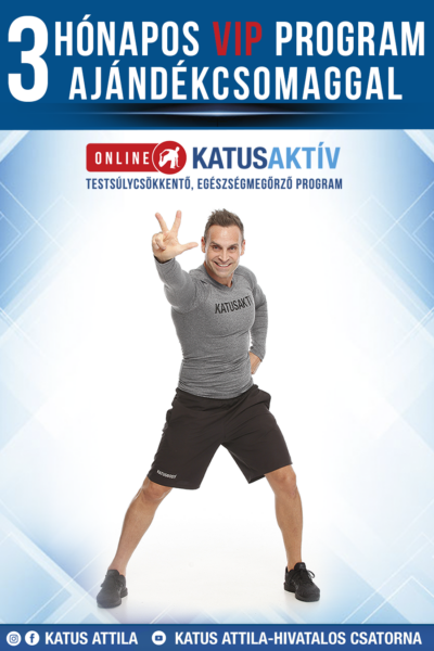 ONLINE KATUSAKTÍV 3 hónapos (12 hetes) VIP program AJÁNDÉKCSOMAGGAL