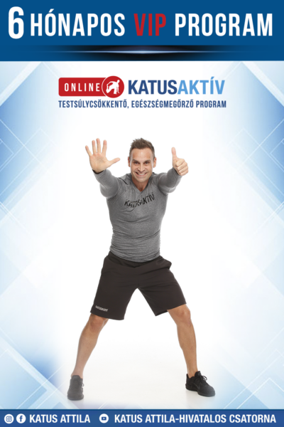 ONLINE KATUSAKTÍV 6 HÓNAPOS (24 hetes) VIP PROGRAM